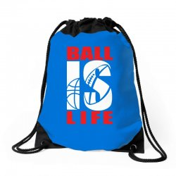 ball is life funny sports Drawstring Bags | Artistshot