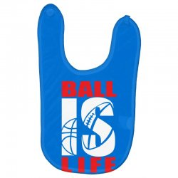 ball is life funny sports Baby Bibs | Artistshot