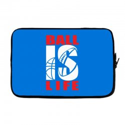 ball is life funny sports Laptop sleeve | Artistshot