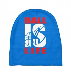 ball is life funny sports Baby Beanies | Artistshot