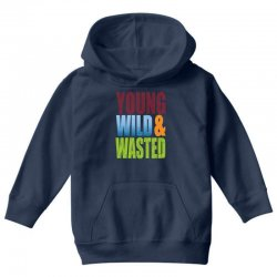 young wild wasted Youth Hoodie | Artistshot