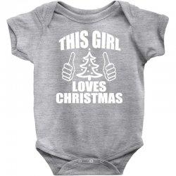 this girl loves christmas Baby Bodysuit | Artistshot