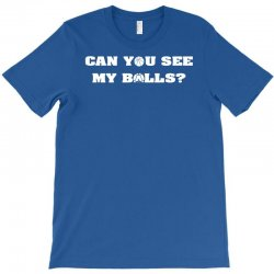 can you see my balls sports football basketball T-Shirt | Artistshot