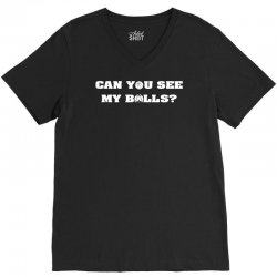 can you see my balls sports football basketball V-Neck Tee | Artistshot