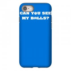 can you see my balls sports football basketball iPhone 8 Case | Artistshot