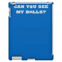 can you see my balls sports football basketball iPad 3 and 4 Case | Artistshot