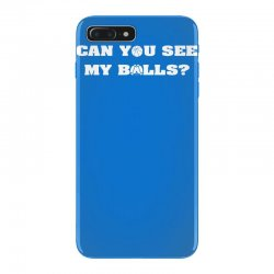can you see my balls sports football basketball iPhone 7 Plus Case | Artistshot