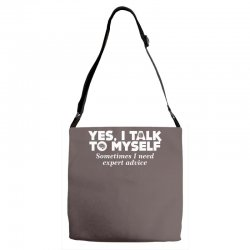 yes i talk to myself sometimes i need expert advice Adjustable Strap Totes | Artistshot