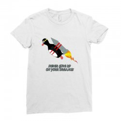 never give up poster Ladies Fitted T-Shirt   Artistshot