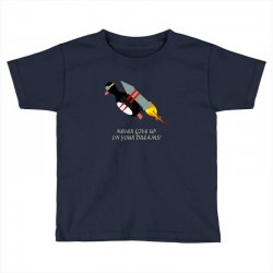 never give up poster Toddler T-shirt | Artistshot