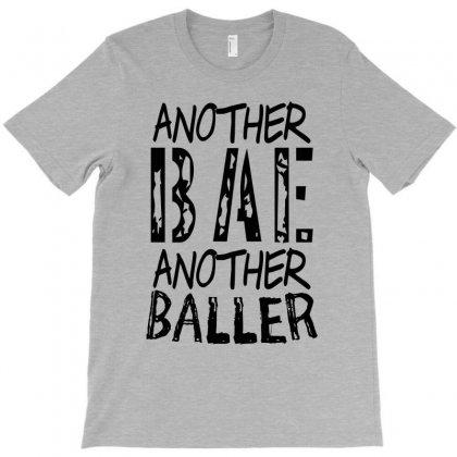 Another Bae Another Baller Girls T-shirt Designed By Rita