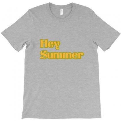 Hey Summer T-shirt Designed By Rita