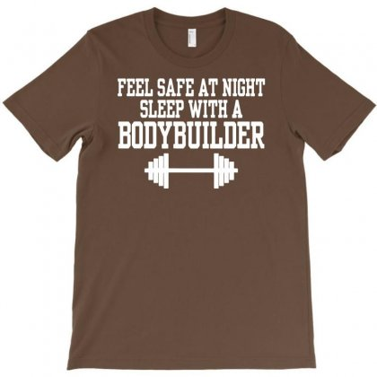 Feel Safe At Night Sleep With A Bodybuilder Funny T-shirt Designed By Mdk Art