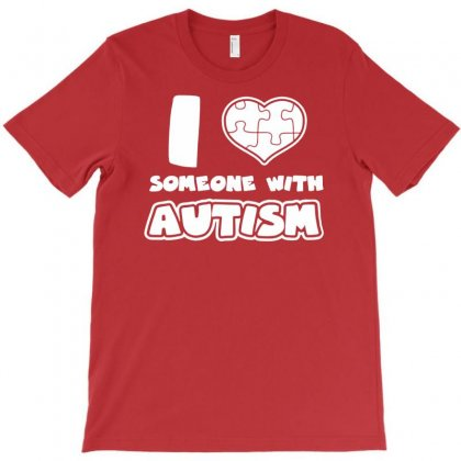 I Love Someone With Autism T-shirt Designed By Mdk Art