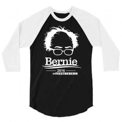 Bernie Sanders 2016 For President Election Campaign 3/4 Sleeve Shirt Designed By Mdk Art
