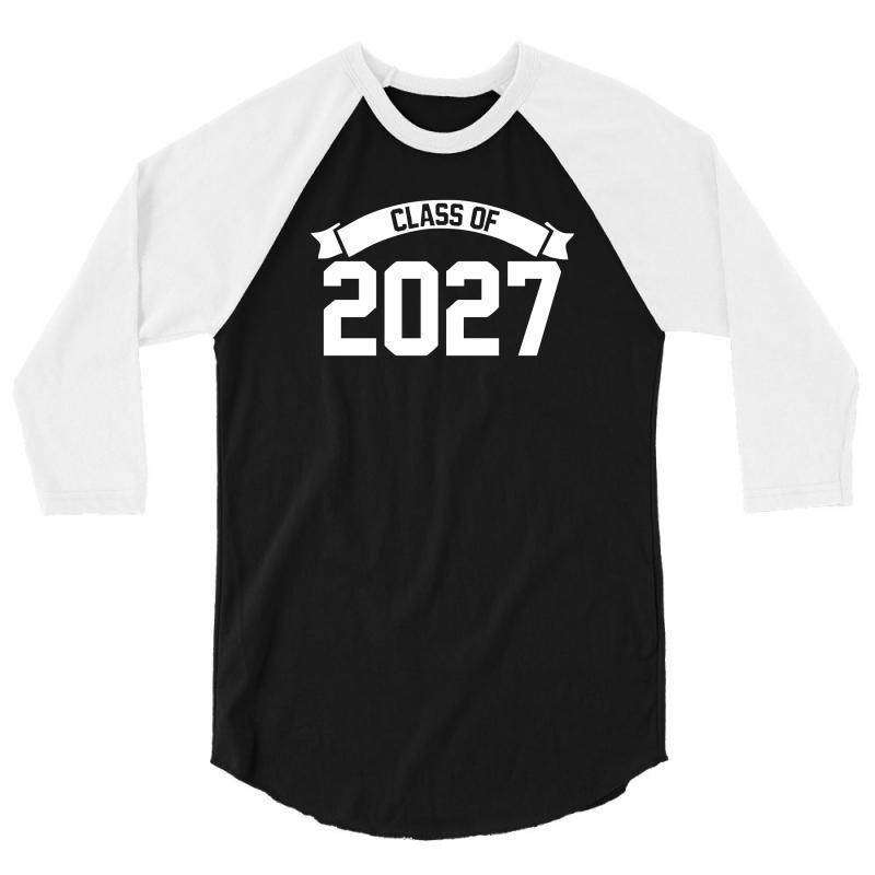 Class Of 2027 3/4 Sleeve Shirt | Artistshot