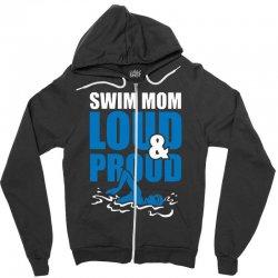 swim mom loud and proud sports athlete athletic Zipper Hoodie | Artistshot
