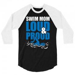 swim mom loud and proud sports athlete athletic 3/4 Sleeve Shirt | Artistshot