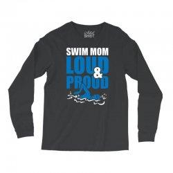 swim mom loud and proud sports athlete athletic Long Sleeve Shirts | Artistshot