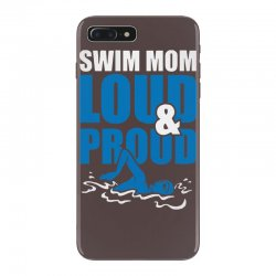 swim mom loud and proud sports athlete athletic iPhone 7 Plus Case | Artistshot
