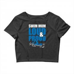 swim mom loud and proud sports athlete athletic Crop Top | Artistshot