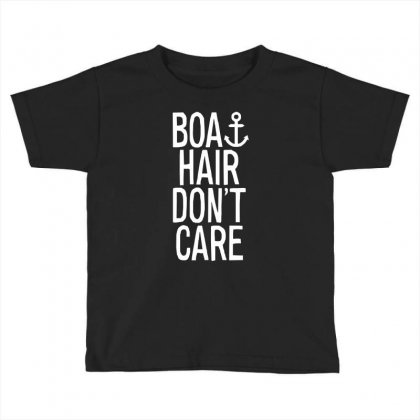 Boat Hair Don't Care (2) Toddler T-shirt Designed By Mdk Art