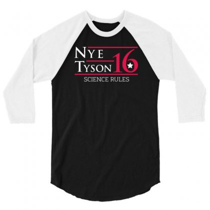 Nye Tyson '16 Science Rules 3/4 Sleeve Shirt Designed By Cuser388