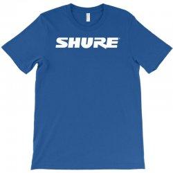 shure new T-Shirt | Artistshot