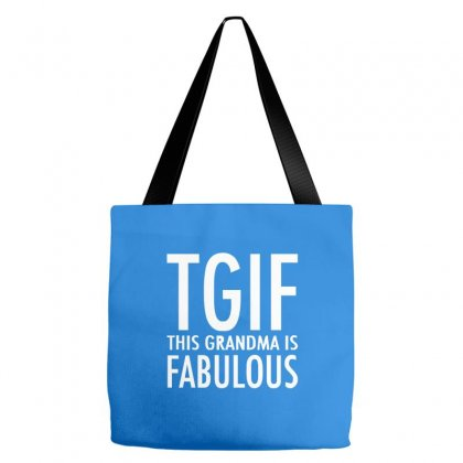 Tgif Grandma Fabulous Funny Tote Bags Designed By Cuser388