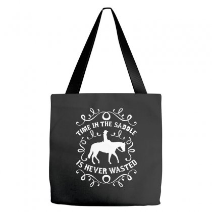 Time In The Saddle Is Never Wasted Tote Bags Designed By Cuser388