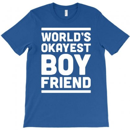 World's Okayest Boyfriend Couple Love Funny T-shirt Designed By Cuser388