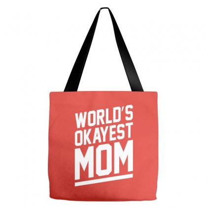 World's Okayest Mom Funny Tote Bags Designed By Cuser388
