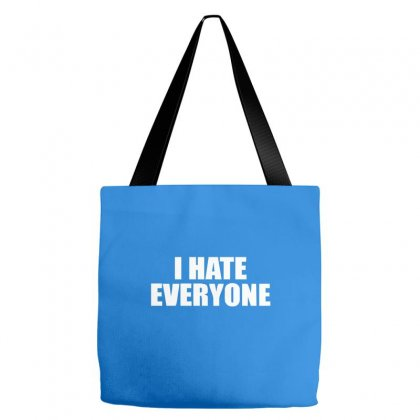 I Hate Everyone Tote Bags Designed By Cuser388