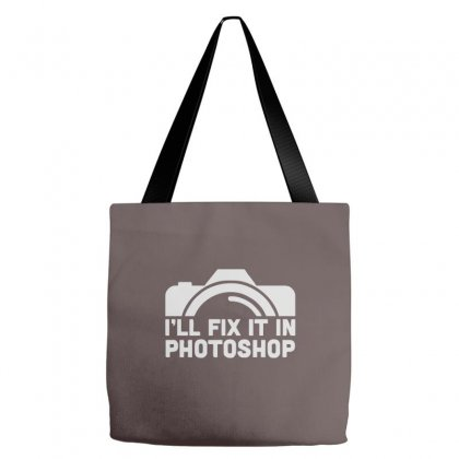 I'll Fix It In Photoshop Tote Bags Designed By Cuser388