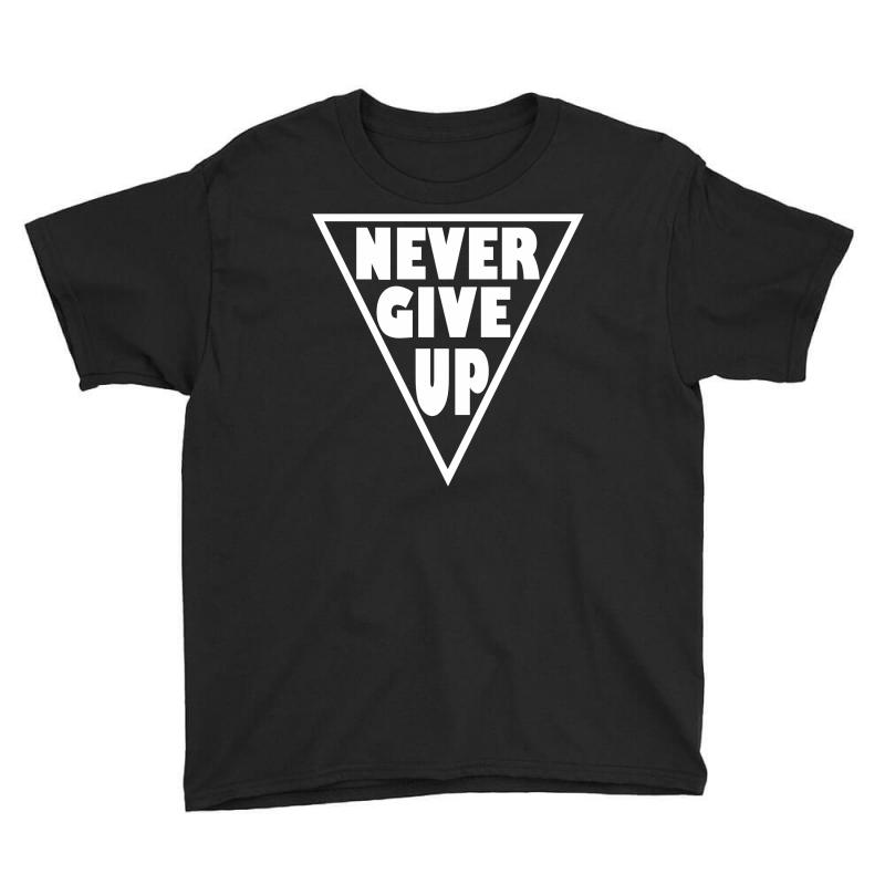Never Give Up Youth Tee | Artistshot