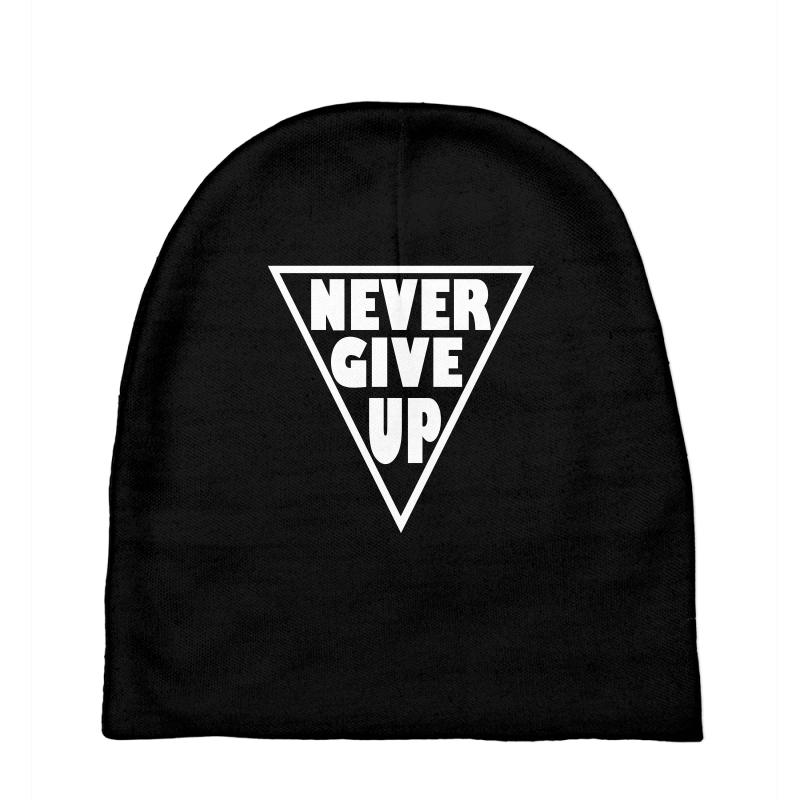 Never Give Up Baby Beanies | Artistshot