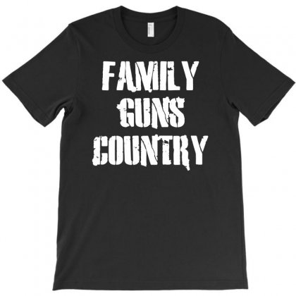 Family, Guns, Country T-shirt Designed By Budi