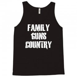 family, guns, country Tank Top | Artistshot