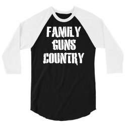 family, guns, country 3/4 Sleeve Shirt | Artistshot