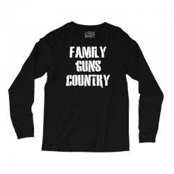 family, guns, country Long Sleeve Shirts | Artistshot