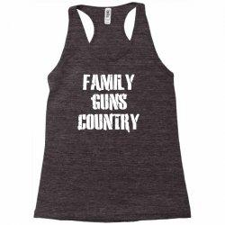 family, guns, country Racerback Tank | Artistshot