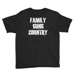family, guns, country Youth Tee | Artistshot