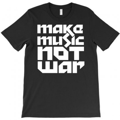 Make Music Not War T-shirt Designed By Budi