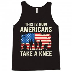 This Is How Americans Take A Knee Tank Top | Artistshot