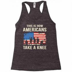 This Is How Americans Take A Knee Racerback Tank | Artistshot