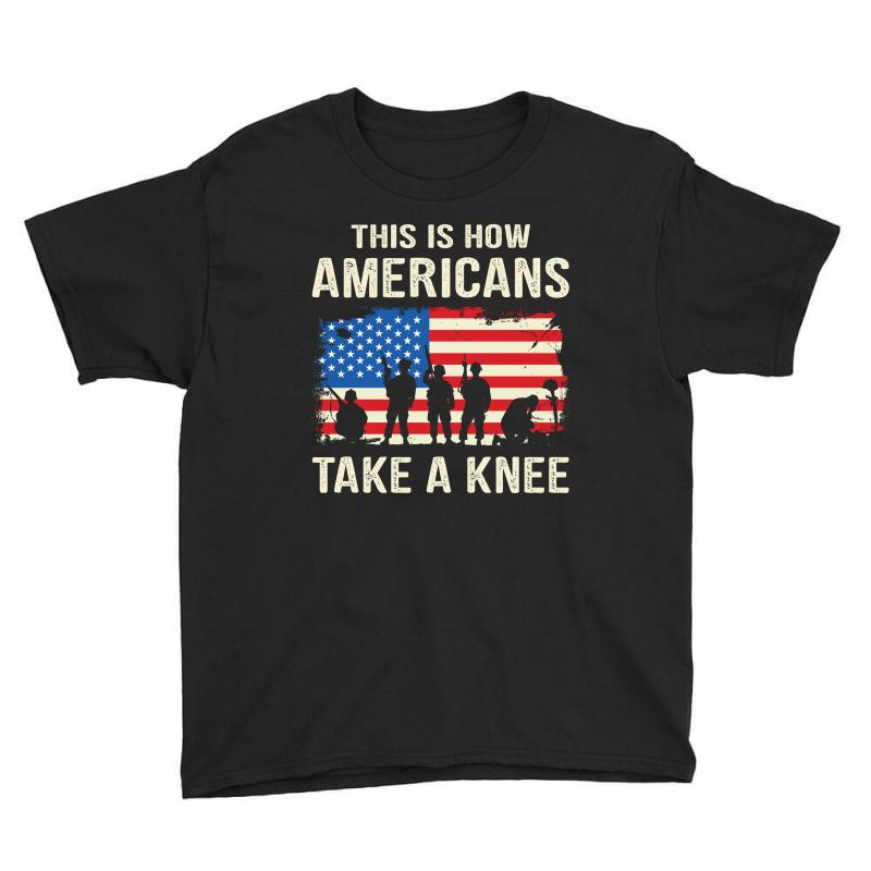 This Is How Americans Take A Knee Youth Tee | Artistshot