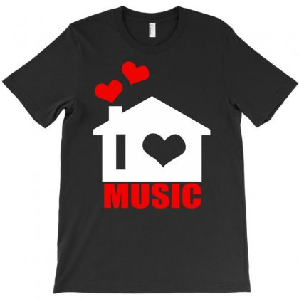 I Love House Music T-shirt Designed By Budi