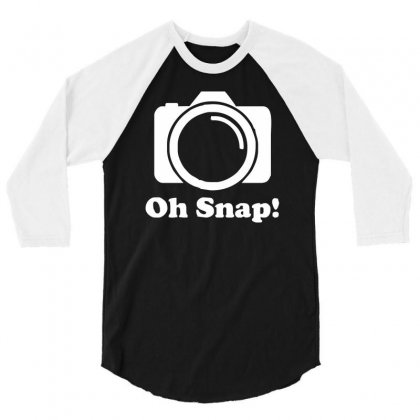 Oh Snap Camera 3/4 Sleeve Shirt Designed By Mdk Art
