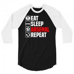 eat sleep arsenal 3/4 Sleeve Shirt   Artistshot