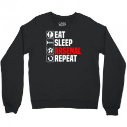 eat sleep arsenal Crewneck Sweatshirt   Artistshot